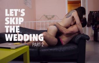 let's skip the wedding lucie blush alexei jackson